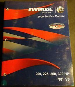2009 evinrude e tec outboard 200 225 250 300 90 v6 service manual rh ebay co uk Evinrude E-TEC G2 Evinrude E-TEC 115
