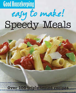 """AS NEW"" Easy to Make! Speedy Meals (Good Housekeeping), Good Housekeeping Insti"