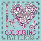 I Heart Colouring: Patterns by Michael O'Mara Books Ltd (Paperback, 2015)