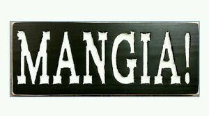 Details About Mangia Tuscan Italian Kitchen Sign Means Eat Food Dining You Choose Colors