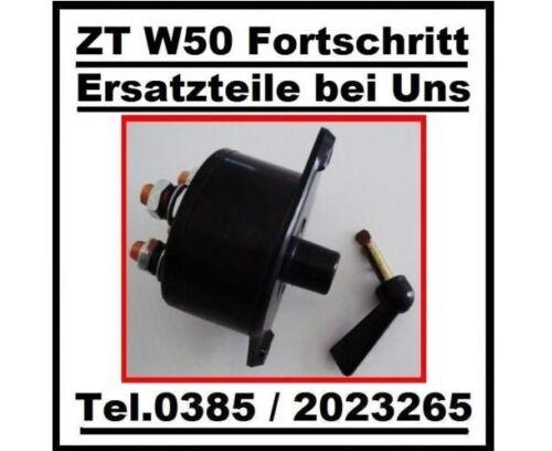 ZT Traktor Ersatzteile Fortschritt W50 Batterie Hauptschalter Trennschalter