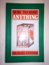 NEW How to Hide Anything by Michael Connor Paperback Book (English)