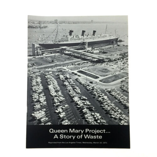 """Vintage 1971 RMS Queen Mary /""""A Story of Waste/"""" LA Times Booklet Long Beach"""