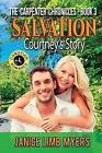 Salvation - Courtney's Story: A Christian Romance: The Carpenter Chronicles - Book Three by Janice Limb Myers (Paperback / softback, 2016)