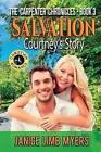 Salvation - Courtney's Story: A Christian Romance: The Carpenter Chronicles - Book Three by Janice Limb Myers (Paperback / softback, 2016)