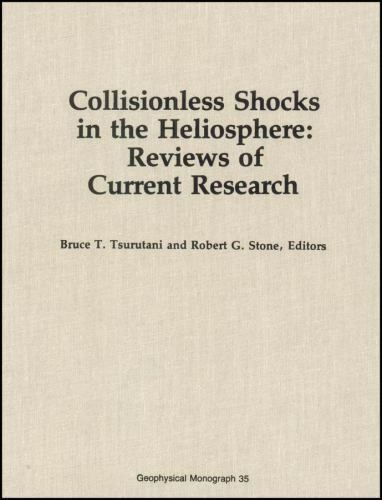 Collisionless Shocks in the Heliosphere: Reviews of Current Research (Geophysic