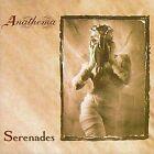 Serenades [2003] [Digipak] [Limited] by Anathema (CD, Jul-2003, Peaceville Records (USA))