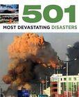 501 Most Devastating Disasters by Sal Oliver, Fid Backhouse (Paperback, 2013)