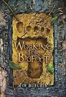 Working for Bigfoot by Jim Butcher (2015, Hardcover)