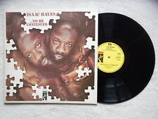 "LP ISAAC HAYES ""...To be continued"" STAX STX 1015 ENGLAND §"
