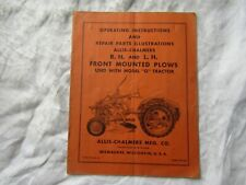 Allis Chalmers Rh Lh Front Mounted Plows Operators Manual And Parts Catalog