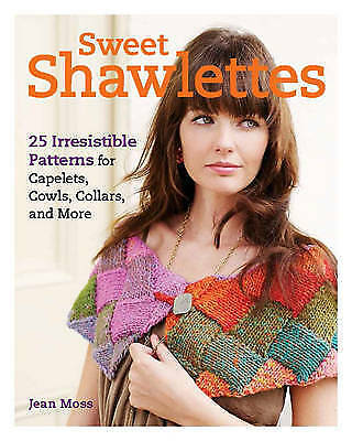 1 of 1 - Sweet Shawlettes: 25 Irresistible Patterns for Capelets, Cowls, Knitting Pattern