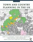 Town and Country Planning in the UK by Simin Davoudi, John Pendlebury, Barry Cullingworth, Geoff Vigar, Vincent Nadin, Trevor Hart, David Webb, Tim Townshend (Paperback, 2011)