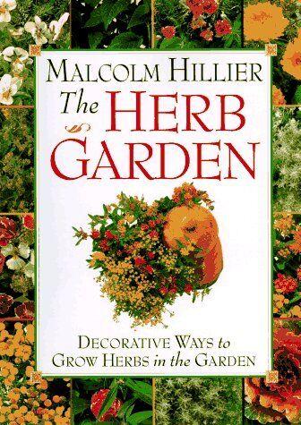 Malcolm Hilliers Herb Garden