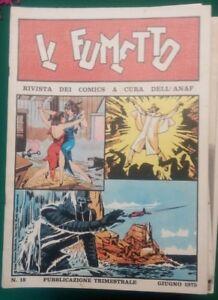 Il Fumetto Rivista Dei Comics A Cura Dell'anaf N. 18 Giugno 1975 Couleurs Harmonieuses