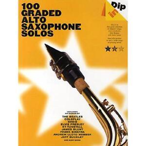 Dip-in-100-Graded-Alto-Sax-Solos-Altsaxophon-Noten-Musiknoten