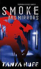 Smoke And Mirrors,Huff, Tanya,Good Book mon0000088993