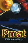 Pmat by William Alan Rieser (Paperback / softback, 2001)