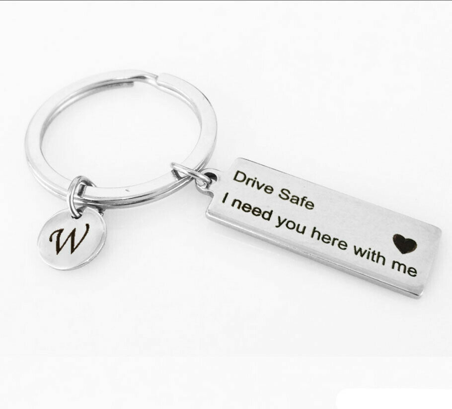 Letter Print Keyring A-Z 26 Drive Safe I Need You Here with Me Key Chain Gifts 3