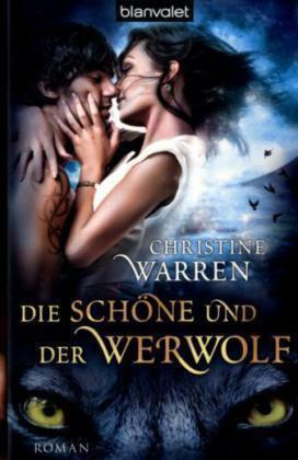 1 von 1 - Die Schöne und der Werwolf von Christine Warren (2011, Taschenbuch)