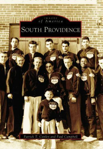 Patrick T. Conley And Paul Campbell - Images Of America -SOUTH PROVIDENCE R.I.  - $2.50