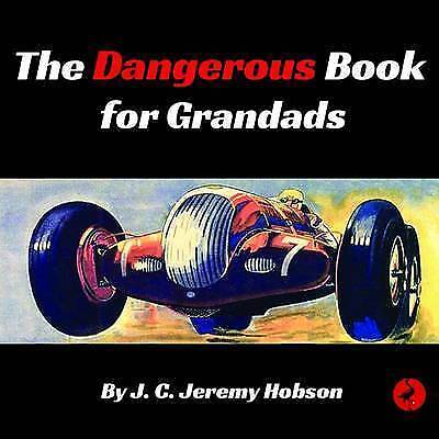 1 of 1 - The Dangerous Book for Grandads, Hobson, J. C. Jeremy, Very Good Book
