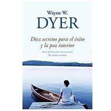 Vintage Espanol: Diez Secretos para el Éxito y la Paz Interior by Wayne Dyer (2…