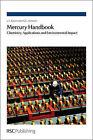 Mercury Handbook: Chemistry, Applications and Environmental Impact by Leonid F. Kozin, S. C. Hansen (Hardback, 2013)