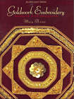 Goldwork Embroidery: Designs and Projects by Mary Brown (Paperback, 2007)