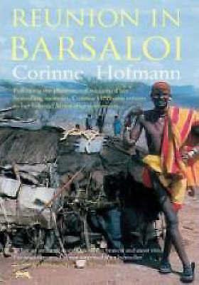 Reunion in Barsaloi, Hofmann, Corinne, Hardcover, Very Good Book