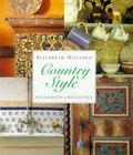 Country Style: Villa, Maison, Casa, Cottage by Elizabeth Hilliard (Paperback, 1998)