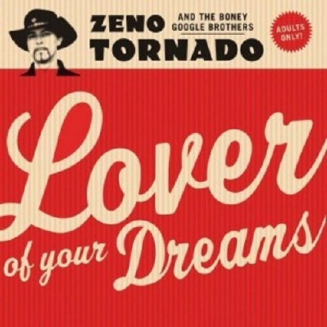 Zeno Tornado & The Boney Google Brothers - Lover Of Your Dreams  LP  Neuware