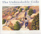 The Unbreakable Code by Sara Hoagland Hunter (Paperback, 2007)