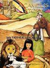 A Camel's Story, My Father's House by Sandra Hanson (Hardback, 2012)