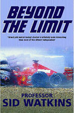 Beyond the Limit by Sid Watkins (Hardback, 2001)