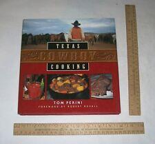 Texas Cowboy Cooking - Tom Perini - illustrated hardback Cook Book w/dust jacket
