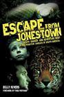 Escape from Jonestown by Bill Sizemore (2012, Trade Paperback)