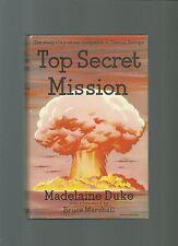 RARE/AUTHOR SIGNED/DUKE/TOP SECRET MISSION/WW2/NAZI/ESPIONAGE/SS/SPY/1st ED HB
