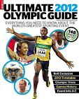 Ultimate 2012 Olympic Guide by Stuart Messham (Paperback, 2011)