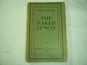 The Naked Lunch ~ SIGNED by WILLIAM S. BURROUGHS ~ First