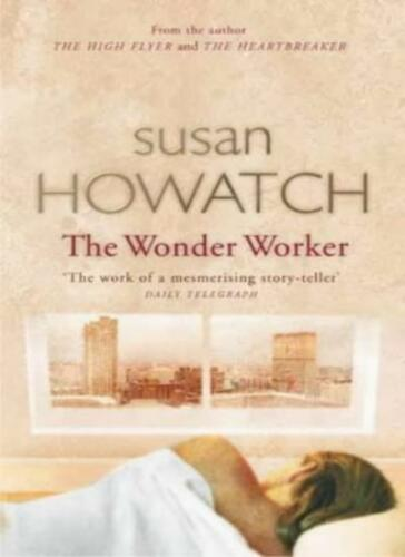 1 of 1 - The Wonder Worker: Number 1 in series (St. Benet's),Susan Howatch