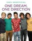 One Dream, One Direction by Ellen Bailey (Paperback / softback)