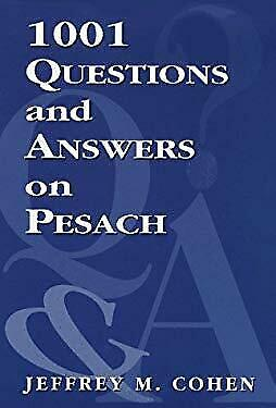 1001 Questions and Answers on Pesach by Cohen, Jeffrey M.