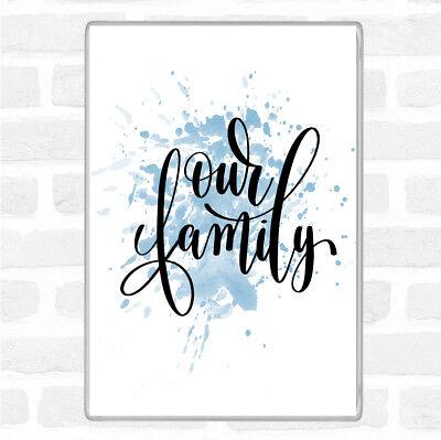 Blu Bianco La Nostra Famiglia Ispiratore Citazione Jumbo Frigo Calamita-mostra Il Titolo Originale Così Efficacemente Come Una Fata