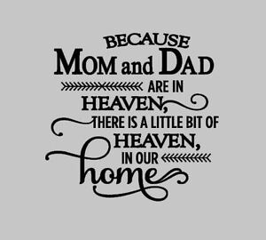 Because Mom Dad Are In Heaven Vinyl Decal Sticker Fits Ikea Frame