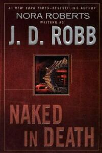 Naked in Death: 25th Anniversary Edition by Robb, J. D