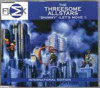 The Threesome Allstars - Shimmy (Let's Move!) - CDM - 1998 - House Flex Denmark