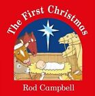 The First Christmas by Rod Campbell (Board book, 2014)
