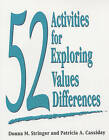 52 Activities for Exploring Values Differences by Patricia A. Cassiday, Donna M. Stringer (Paperback, 2003)