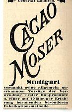 CACAO-MOSER Stuttgart 40 Jahre Erfahrung  Historische Reklame von 1895